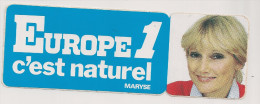 AUTOCOLLANTS   EUROPE 1 C´est Naturel  MARYSE - Autocollants