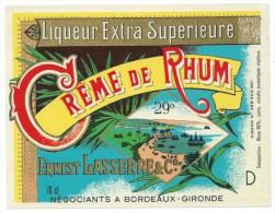 Etiquette Rhum   Creme De Rhum Ernest Lasserre Et Cie Bordeaux Gironde  étiq Vernie - Rhum