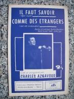 AZNAVOUR Charles Il Faut Savoir / Comme Des étrangers : Partition 1961 - Partitions Musicales Anciennes