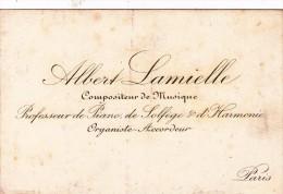 CARTE DE VISITE - ALBERT LAMIELLE COMPOSITEUR DE MUSIQUE - PIANO - ORGANISTE - ORGUE - PARIS - Visitenkarten