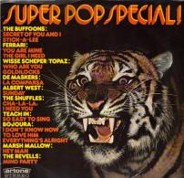 * LP *  SUPER POP SPECIAL - MASKERS / BOJOURA / REVELLS / FERRARI / BUFFOONS / TOPAZ A.o. (Holland 1972) - Compilaties
