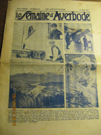 LA SEMAINE D'AVERBODE  XXIe Année  N° 22 - 31 Mai 1931 Un Grand Pèlerinage Congréganiste à Montaigu - Journaux - Quotidiens