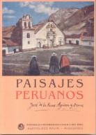 PAISAJES PERUANOS - JOSE DE LA RIVA AGUERO Y OSMA - PONTIFICIA UNIVERSIDAD CATOLICA DEL PERU INSTITUTO RIVA-AGUERO 274 - Culture