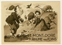 Le Mont  Dore Guérit Le Rhume Des Foins  - Signée H.Frand´Aigle - Illustrators & Photographers