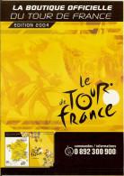 Tour De France 2004 Catalogue De La Boutique Officielle Avec Tous Les Produits Dérivés - Vélo Sport Cycliste Cyclisme - Ciclismo