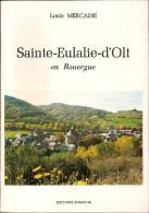 (Aveyron) Louis MERCADIE : Sainte-Eulalie D´Olt En Rouergue, 1983. - Midi-Pyrénées