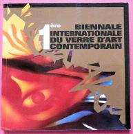 1e Biennale Internationale Du Verre D'Art Contemporain Musée Fernand Léger Biot - Arte