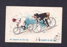 Carte Illustree Humour A La Conquete Du Pôle Sud ( Velo Cyclisme Grivoiserie Homme Femme ) - Cyclisme