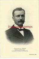 Série Nos Maîtres-médecine Photographie Professeur HEDON- Montpellier-édit Deschiens - Collections