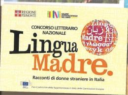 Italia - Cartolina Con Annullo Speciale: Concorso Letterario Nazionale Lingua Madre A Torino - 2013 - Idioma