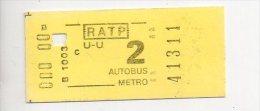 REF 238 : Titre De Transport Ticket Metro Paris Parisien Vers 1970 U - U RATP AUTOBUS C 2 Neuf - Métro