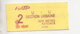 REF 238 : Titre De Transport Ticket Metro Paris  Vers 1970 U - U RATP AUTOBUS C 2 Neuf Section Urbaine RER Tarif Réduit - Métro