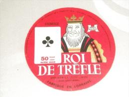 étiquette De Fromage Ancienne Lorraine Roi De Trèfle Variante Henri Hutin La Croix Sur Meuse 55 St Mihiel  Carte à Jouer - Fromage