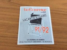 """Calendrier 1991 - 1992 """"Le Courrier Du Léon Et Du Tréguier (29) - JOURNAL DU SAMEDI"""" (10x8cm) - Calendari"""
