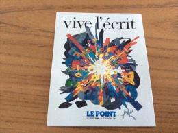 """Calendrier 1992 """"vive L´écrit - LE POINT (journal)"""" (10,2x8,2cm) - Kalenders"""