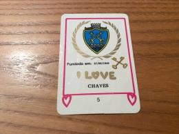 "Calendrier 1991 PORTUGAL Format Carte à Jouer ""I LOVE CHAVES (blason)"" (6,2x9,2cm) - Calendriers"