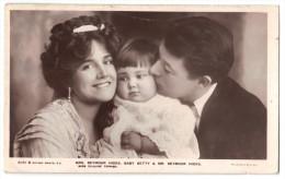 Mrs Seymour Hicks (Ellaline Terriss, Baby Betty & Mr Seymour Hicks - Real Photo - Rotary Photo -postmark 1906 - Artiesten