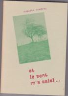 Livre Auguste Coudray, Et Le Vent M'a Saisi - Val Richard Lizio Morbihan France 1977