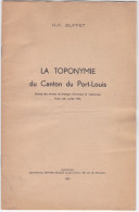 Petite Plaquette - H F Buffet, Toponymie Du Canton Du Port Louis -56 France - - Livres, BD, Revues