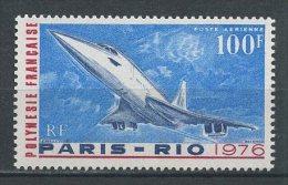 POLYNESIE 1976 PA N° 103 ** Neuf = MNH Superbe Cote 22 € Avions Planes Concorde Transports - Non Classés