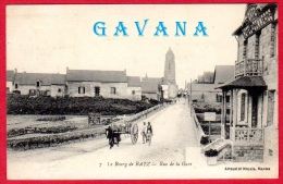 44 Le Bourg De BATZ - Rue De La Gare - Batz-sur-Mer (Bourg De B.)