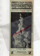 34 - GROTTE DES DEMOISELLES - DEPLIANT TOURISTIQUE - 1933- ROQUEFORT- LA VIERGE A L´ ENFANT- ST BAUZILLE  PUTOIS-PALAVAS - Dépliants Touristiques