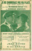 CAF CONC PARTITION DANIELLE DARRIEUX JE NE DONNERAIS PAS MA PLACE FILM UN MAUVAIS GARÇON GARAT BOYER PARYS 1936 GUITARE - Music & Instruments