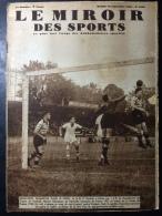 Le Miroir Des Sports N°1028 - 13 Septemb 1938 - Football ROUBAIX MARSEILLE DESSERTOT - Montlhéry MOREL LEBÈGUE ETANCELIN - Journaux - Quotidiens
