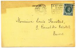 1927 IMPRIME(BANQUE D'ANVERS) MET PZ193 VAN ANTWERPEN6 NAAR ANVERS ZIE SCAN(S) - 1922-1927 Houyoux