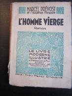 Marcel Prévost : L'homme Vierge (Le Livre Moderne Illustré-Ferenczi-1930) - 1901-1940