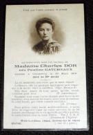 Image Pieuse Bouasse Souvenir Madame Charles Dor Née Gatcheaux - Décédée à Commercy ( Meuse 55 ) - Images Religieuses