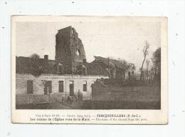 Cp , Militaria , Guerre 1914-15 , 62 , FONCQUEVILLERS , Les Ruines De L´église Vue De La Mare , Imp. : Bernard - Guerre 1914-18