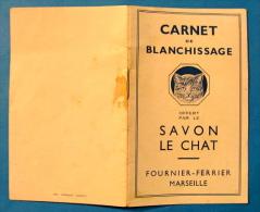 CARNET PUBLICITAIRE DE BLANCHISSAGE SAVON LE CHAT FOURNIER-FERRIER MARSEILLE - Advertising