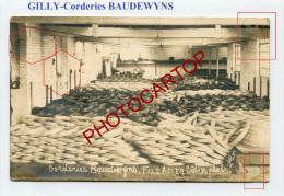 GILLY-Corderies Baudewyns-CACHET-!!-Carte Photo-Periode Guerre 14-18-1 WK-BELGIQUE-BELGIEN-Feldpost- - Charleroi