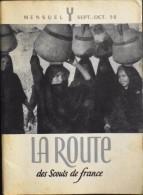 REVUE SEPT. OCTOBRE 1952 - La Route Des Scouts De France - Bon Etat - - Scouting