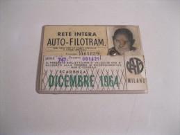 ATM Milano Tessera Rete Intera Auto-filotramvario Del 12/1964 - Tramways