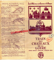 41 - BLOIS-DEPLIANT TOURISTIQUE SNCF- TRAIN DES CHATEAUX DE LA LOIRE-PARIS-BLOIS-ORLEANS-AMBOISE-1939-BEAUGENCY-ONZAIN - Dépliants Touristiques