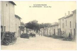 Lenoncourt - Grande Rue ( La Lorraine Illustrée ) - France