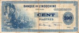 INDOCHINE : 100 Piastres 1945 (vf) - Indochine