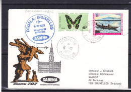 Sabena - Cameroun - Lettre De 1972 - 1er Vol De Douala à Bruxelles - Papillons - Pirogue - Camerun (1960-...)