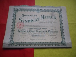SYNDICAT MINIER (1907) - Hist. Wertpapiere - Nonvaleurs