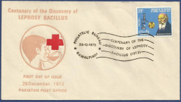 PAKISTAN 1973 FIRST DAY COVER CENTENARY OF THE DISCOVERY OF LEPROSY BACILLUS 29TH DECEMEBER