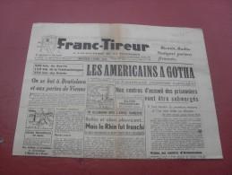 Franc Tireur  Mercredi  4  Avril 1945 - Magazines & Papers