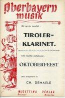 PARTITION ACCORDÉON CH DEMAELE OBERBAYERN MUSIK TYROL TIROLER KLARINET POLKA OKTOBERFEEST TRADITIONNEL 1 - Folk Music