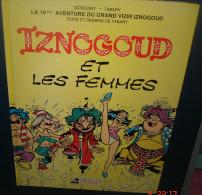 IZNOGOUD Et LES FEMMES.1992 - Iznogoud