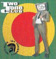 TWO TONE CLUB - Turn Off - CD - BIG 8 - PRODUCTIONS DE L'IMPOSSIBLE - ROCKSTEADY - SKA - EARLY REGGAE - Rico RODRIGUEZ - Reggae