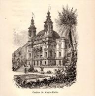 1892 - Gravure Sur Bois D´après A. Deroy - Monte-Carlo - Le Casino - FRANCO DE PORT - Stiche & Gravuren