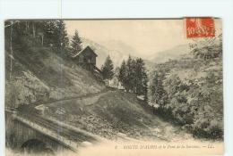 BOURG D' OISANS Et Ses Environs : La Route D' AURIS Et Pont De La Sarenne -  2 Scans - Bourg-d'Oisans