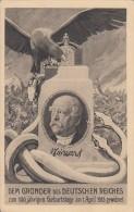 AK Bismarck Dem Gründer Des DR Zum 100 Jährigen Geburtstag Am 1.4.15 Nicht Gelaufen - Persönlichkeiten
