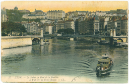LYON - La Saône , Le Pont De La Feuillée Et Vue Vers La Croix - Rousse  - FRANCE - Lyon